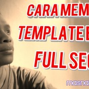 Kursus SEO Part 19 - Cara Memilih Template SEO Friendly