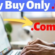 Why Buy Only .Com Domain? Rank Your Business Website and SEO Benefit