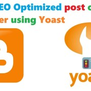 Write SEO optimized post on blogger blogspot with Yoast plugin