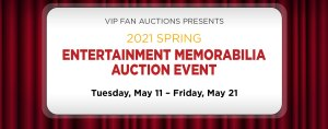 Spring 2021 Entertainment Memorabilia Auction