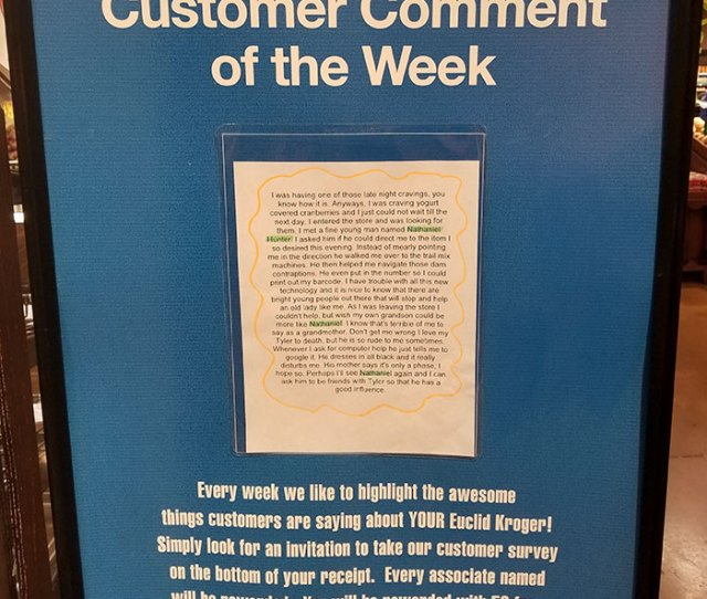 The Customer Comment Of The Week Has Now Been Up In The Euclid Avenue Store For Two Weeks Running And Its Easy To See Why We Hope Youre Reading This