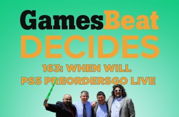 GamesBeat Decides 163: When will PlayStation 5 preorders begin?