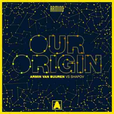 Armin van Buuren vs Shapov - Our Origin