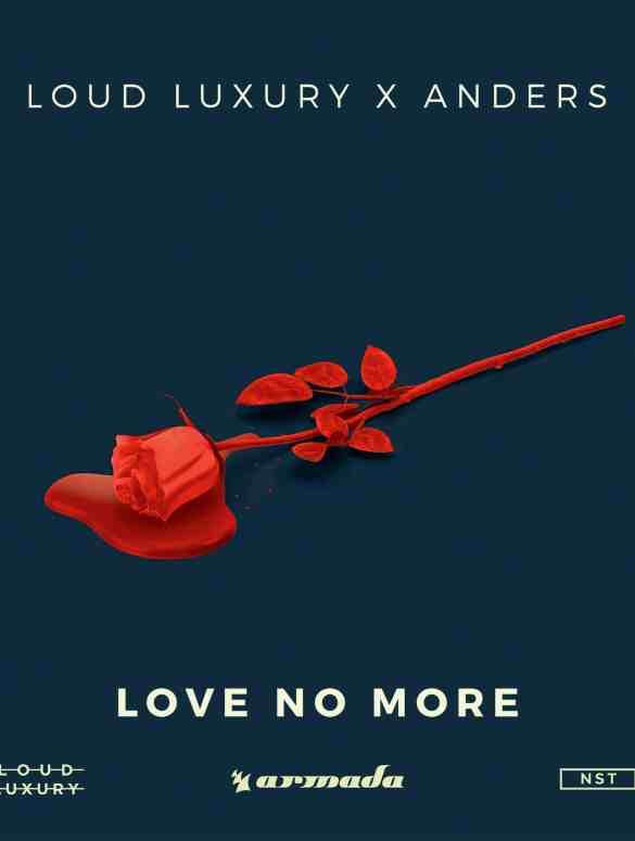 Loud Luxury x anders – Love No More