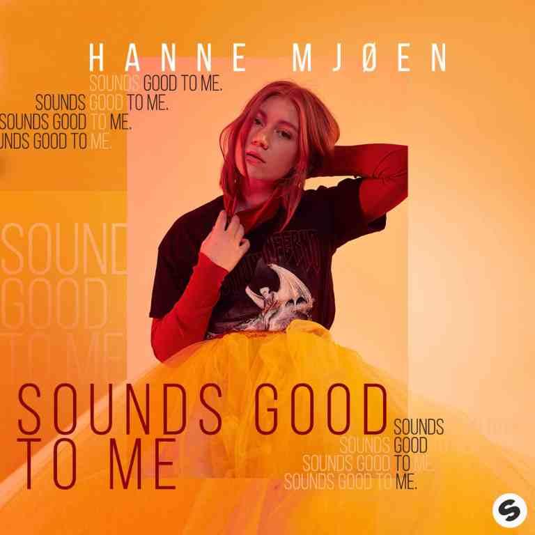 Hanne Mjøen - Sounds Good To Me