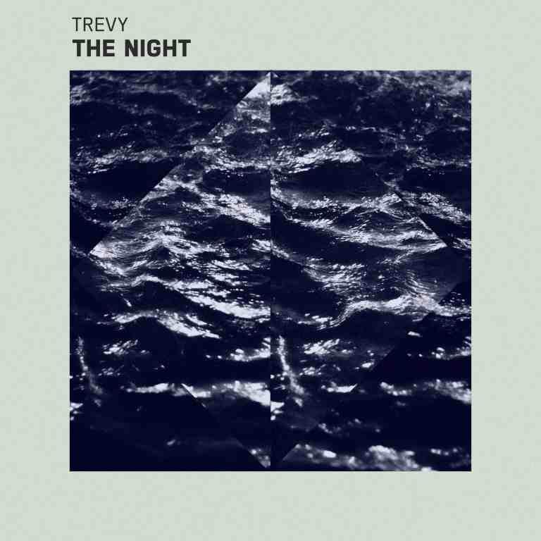 TREVY - The Night