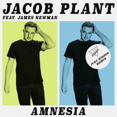 Just Kiddin remix of Jacob Plant's 'Amnesia'