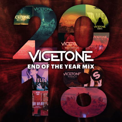 Vicetone 2018 End of Year Mix