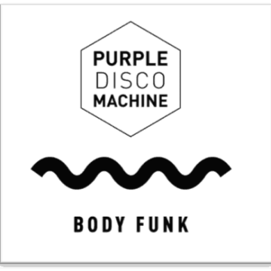 Purple Disco Machine - Body Funk