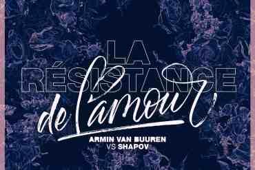 Armin van Buuren vs Shapov reveal La Résistance De L'Amour