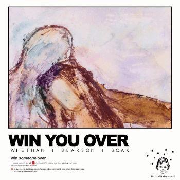 Whethan & Bearson release 'Win You Over' ft. SOAK