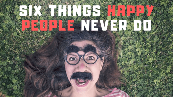 six-Things-Happy-People-Never-Do-Virallk-publication-hub-11