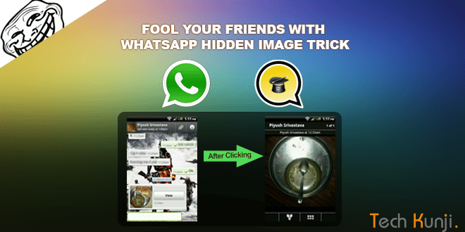 Fool Your Friends With WhatsApp Hidden Image Trick