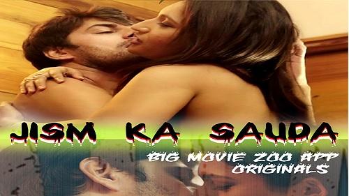jism-ka-sauda-big-movie-zoo-webseries-2020