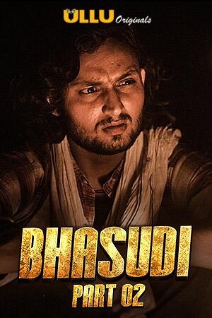 bhasudi-part-2-2020-season-01-complete-ullu-exclusive