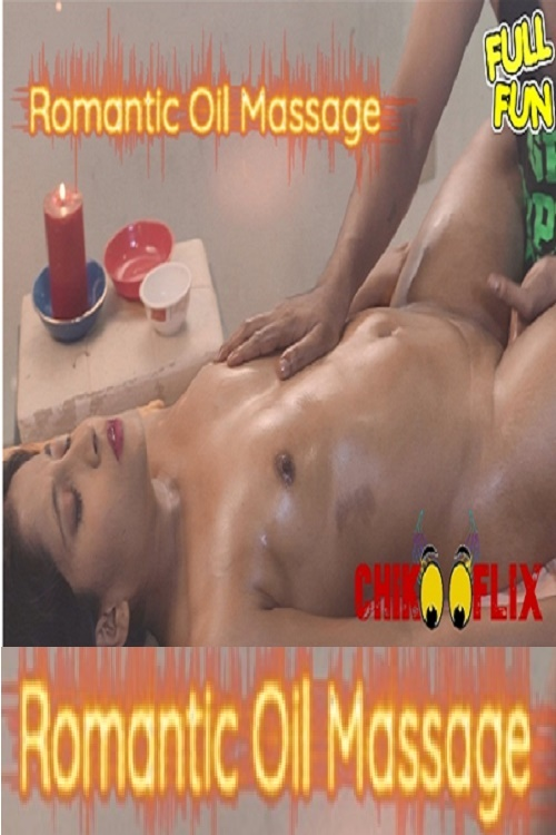 romantic-oil-massage-2020-chikooflix-video