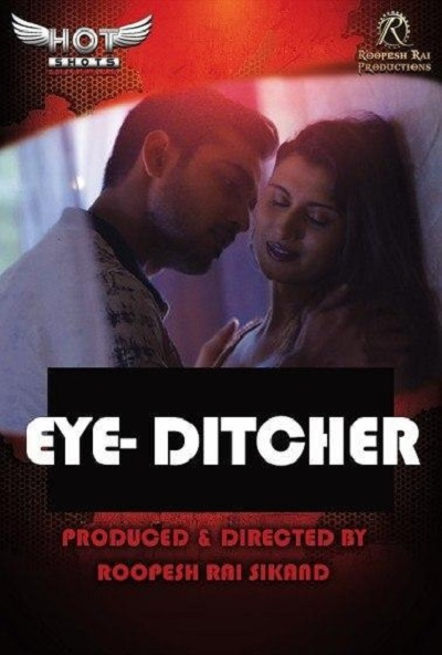 eye-ditcher-2020-hotshots-originals-short-film-18-hdrip