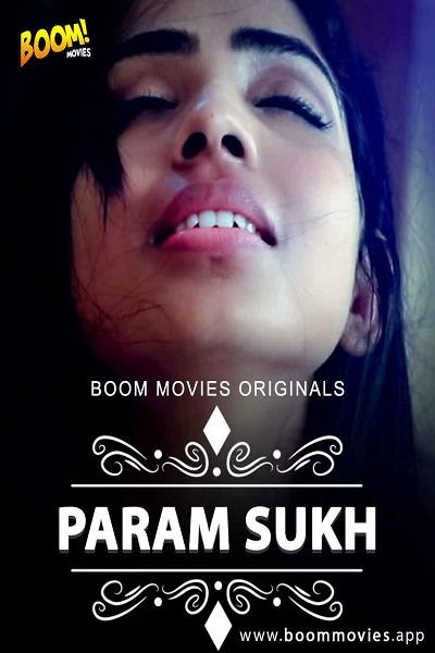 param-sukh-2020-boommovies-originals-hindi-short-film