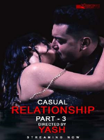 18-casual-relationship-part-3-2020-eightshots-short-film