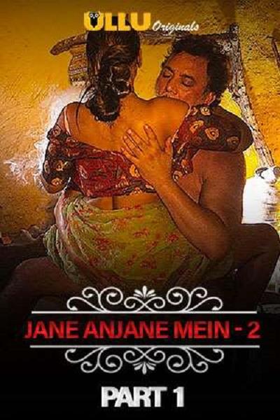 charmsukh-jane-anjane-mein-2-part-1-2020-ullu-originals