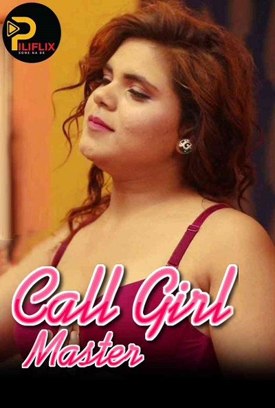 call-girl-master-2020-piliflix-exclusive-se01-ep01