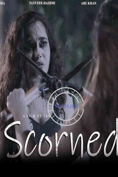 scorned-2020-hindi-nuefliks-short-film
