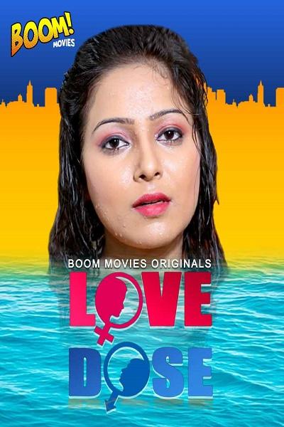 love-dose-2020-boommovies-originals-hindi-short-film
