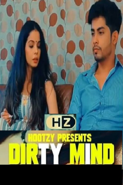 dirty-mind-2020-hootzy-channel-exclusive-se01-ep01