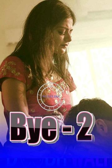 bye-2-short-film-nuefliks-original-hindi-hdrip
