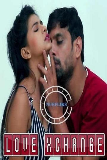 love-exchange-short-film-nuefliks-2020-hd