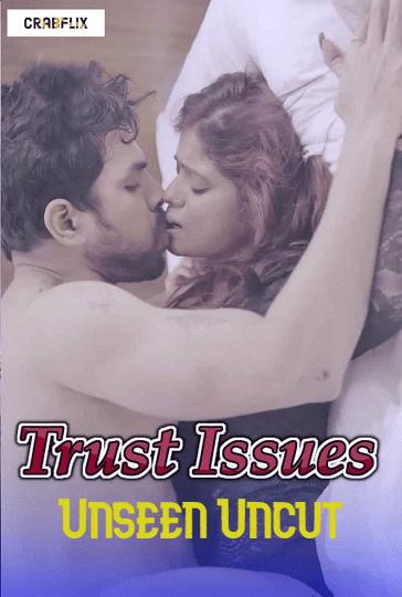 trust-issues-unseen-uncut-video-crabflix