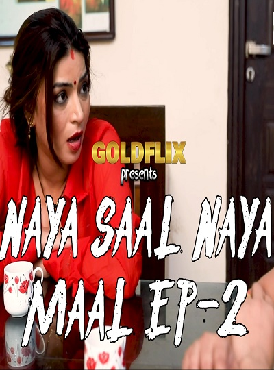 naya-saal-naya-maal-ep02-chikooflix-goldflix-full-video