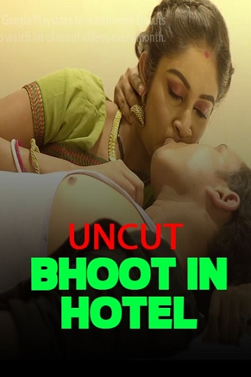 Bhoot in a Hotel (2021) Hotty Shortfilm Nuefliks [Uncut Hot]