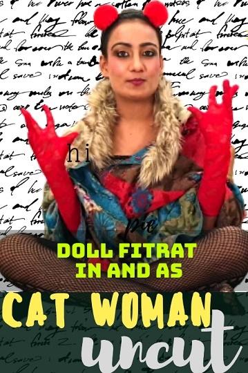 Catwoman Doll Fitrat (Uncut) HotHitMovies Latest