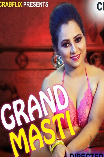 Grand Masti (2021) EP01 Tina Nandi On CrabFlix