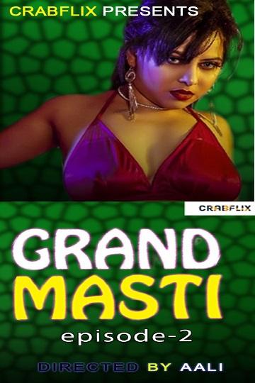 Grand Masti (2021) EP02 Tina Nandi's Threesome CrabFlix