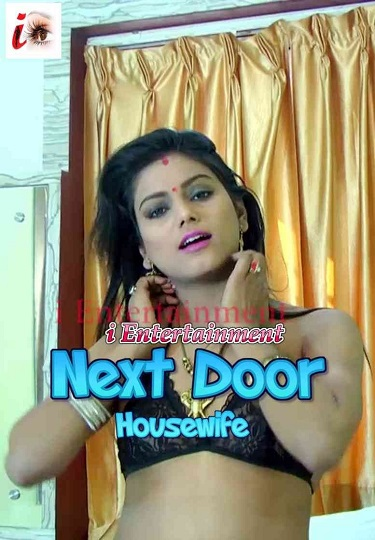 Next Door Housewife (2021) iEntertainment Solo Xvideo