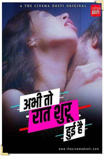 abhi-toh-raat-shuru-hui-hai-2021-cinemadosti-hot-short-film