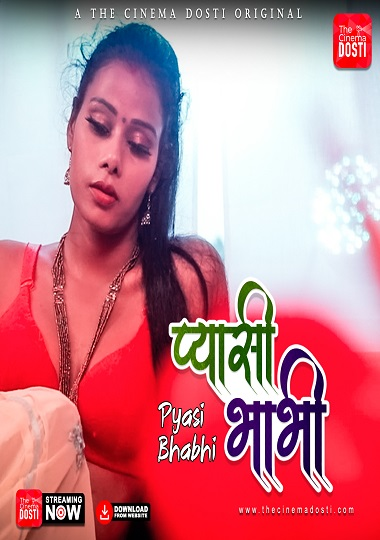 Pyasi Bhabhi (2021) Sexy Latest Cinemadosti Hot Xvideo