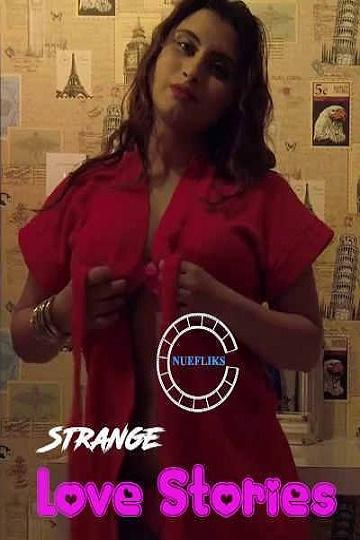 Strange Love Stories - Nuefliks (2021) Movies HD