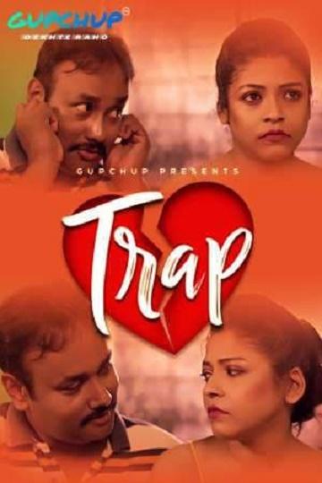 Trap (Uncut) 2021 Episodes 01-02-03 GupChup
