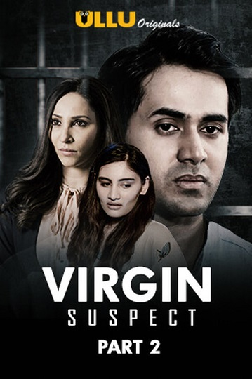 Virgin Suspect Season 01 Complete (Part 2) (2021) UllU