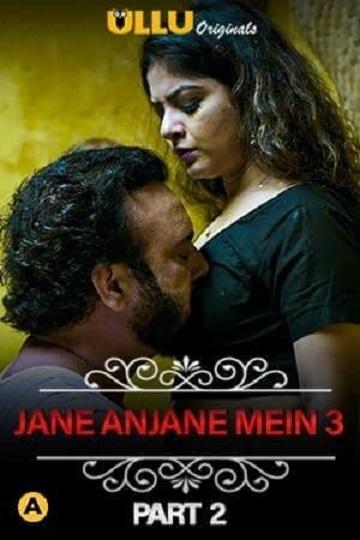 Jane Anjane Mein 3 ( Part-2 ) Charmsukh Sexy ULLU Series