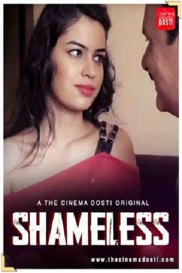 Shameless (2021) CinemaDosti Hot Short Film