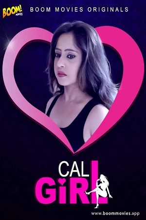 Call Girl (2021) Short Film Boom Movies Originals