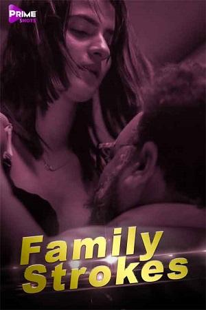 Family Strokes 2020 Shortfilm Prime Shots