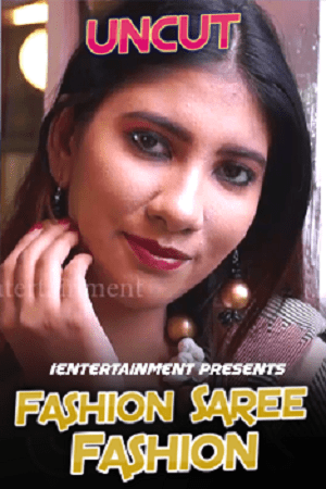 Fashion Saree Fashion (2021) iEntertainment Naked Solo
