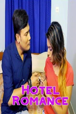 Hotel Romance - Uncut (2021) Sexy Desi Originals
