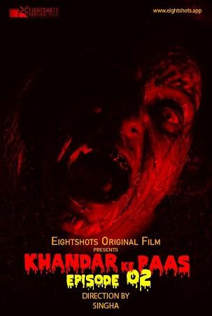 Khandar Ke Paas EP02 S01 Eightshots Sexy Horror Series
