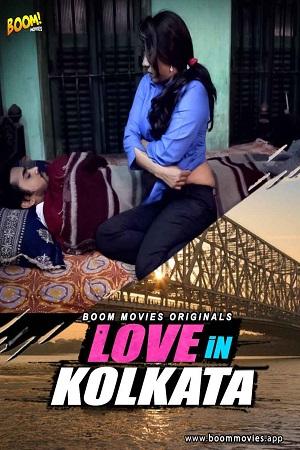 Love In Kolkata (2021) BoomMovies Shortfilm
